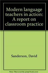 eBook Modern language teachers in action: A report on classroom practice ePub