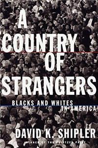 eBook A Country of Strangers: Blacks and Whites in America ePub