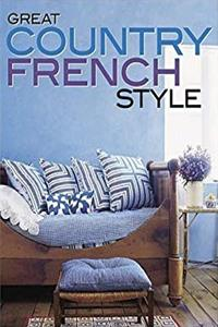 eBook Great Country French Style (Better Homes and Gardens Home) ePub