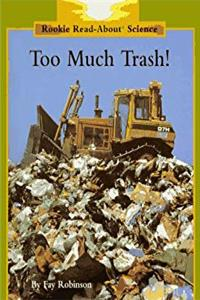 eBook Too Much Trash (Rookie Read-About Science) ePub