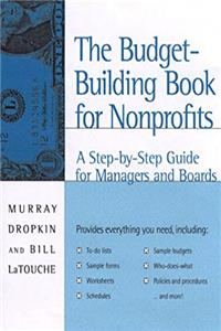 eBook The Budget-Building Book for Nonprofits: A Step-by-Step Guide for Managers and Boards (Jossey-Bass Nonprofit  Public Management Series) ePub