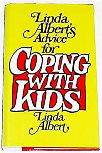 eBook Linda Albert's Advice for Coping with Kids ePub