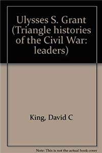 eBook The Triangle Histories of the Civil War: Leaders - Ulysses S. Grant ePub