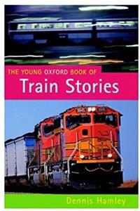 eBook The Young Oxford Book of Train Stories ePub
