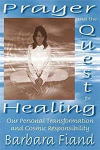 eBook Prayer and the Quest for Healing: Our Personal Transformation and Cosmic Responsibility ePub