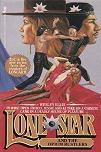 eBook Lone Star and the Opium Rustlers (Lone Star # 2) ePub