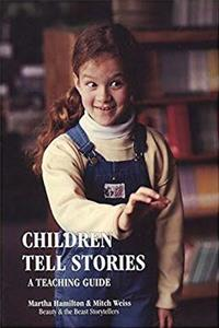 eBook Children Tell Stories: A Teaching Guide ePub