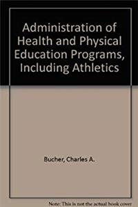 eBook Administration of health and physical education programs, including athletics ePub