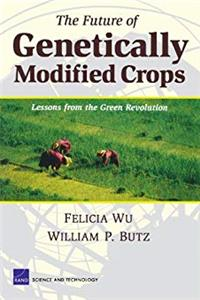 eBook The Future of Genetically Modified Crops: Lessons from the Green Revolution ePub