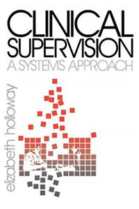 eBook Clinical Supervision: A Systems Approach ePub