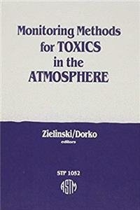 eBook Monitoring Methods for Toxics in the Atmosphere (Astm Special Technical Publication) ePub