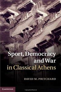 eBook Sport, Democracy and War in Classical Athens ePub
