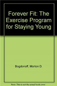 eBook Forever Fit: The Exercise Program for Staying Young ePub
