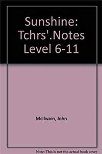 eBook Sunshine: Tchrs'.Notes Level 6-11 ePub
