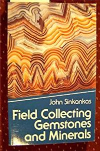 eBook Field Collecting Gemstones and Minerals ePub