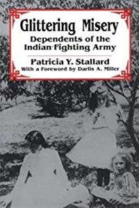 eBook Glittering Misery: Dependents of the Indian-Fighting Army ePub