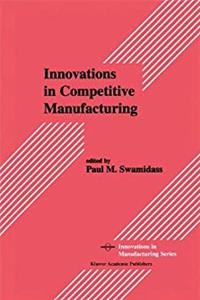 eBook Innovations in Competitive Manufacturing (Innovations in Manufacturing) ePub