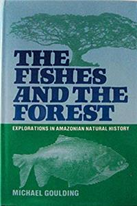 eBook The Fishes and the Forest: Explorations in Amazonian Natural History ePub