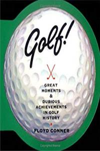 eBook Golf: Great Moments  Dubious Achievements in Golf History ePub