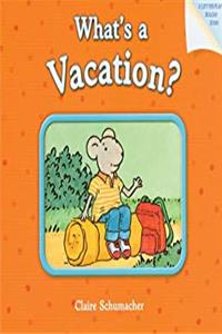 eBook What's a Vacation? ePub