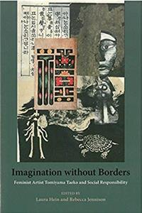 eBook Imagination without Borders: Feminist Artist Tomiyama Taeko and Social Responsibility (Michigan Monograph Series in Japanese Studies) ePub