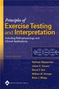 eBook Principles of Exercise Testing and Interpretation: Including Pathophysiology and Clinical Applications ePub