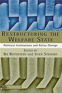 eBook Restructuring the Welfare State: Political Institutions and Policy Change ePub