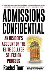 eBook Admissions Confidential: An Insider's Account of the Elite College Selection Process ePub