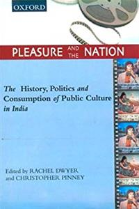eBook Pleasure and the Nation: The History, Politics and Consumption of Public Culture in India (Soas Studies in South Asia.) ePub