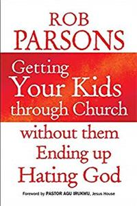 eBook Getting Your Kids Through Church Without Them Ending Up Hati ePub