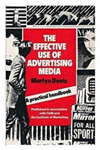 eBook The Effective Use of Advertising Media: A Practical Guide ePub