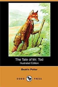 eBook The Tale of Mr. Tod (Illustrated Edition) (Dodo Press) ePub