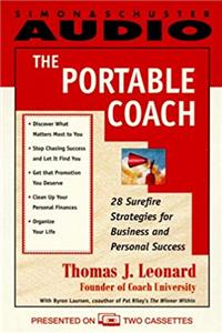 eBook The PORTABLE COACH: 28 Sure-Fire Strategies for Business and Personal Success ePub